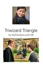 Triwizard Triangle by AlyFandomLover128