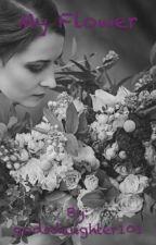 My Flower by godsdaughter101