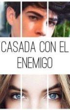 Casada Con El Enemigo   Jos Canela & ___   [EDITANDO] by NatVillal