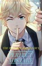 The Playboy Bachelor's Perfect Mistake by PeperoNightMares