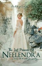 The Lost Princess of Neelendra by lethycia99