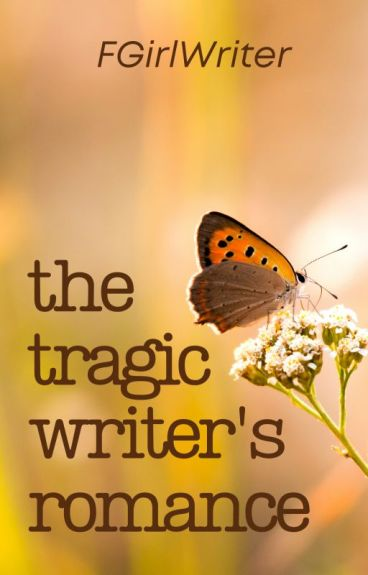 The Tragic Writer's Romance