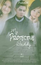 MY PROTECTIF DADDY by SwisBwi