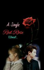 A Single Red Rose by fqxhtsyx