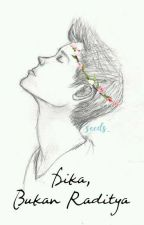 Dika, Bukan Raditya by seeds_