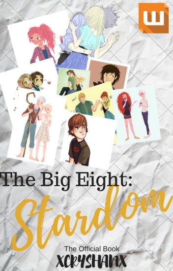 The Big Eight: Stardom (official)