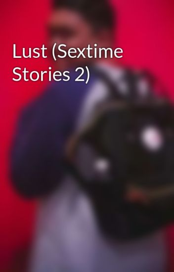 Lust (Sextime Stories 2)