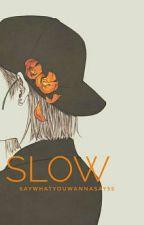 Slow (TaeJoon/Vmon) ✔ by saywhatYOUWANNASAY55