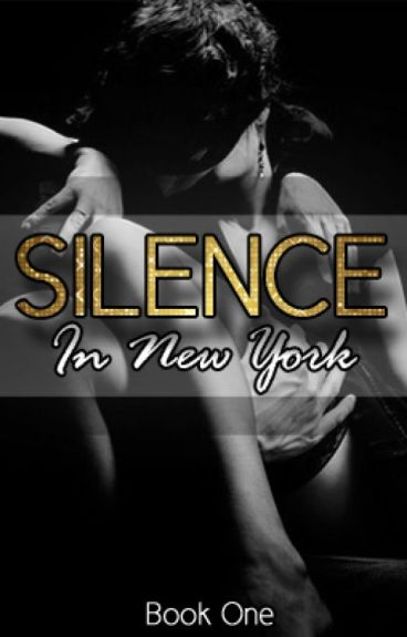 Silence in New York - Book One