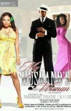 The Husband , His Wife & His Mistress by ebby92
