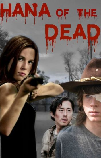 Hana of the dead [TWD] EN PAUSE