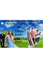 Three Dads and One Mom by MerylMaeYanadaJane