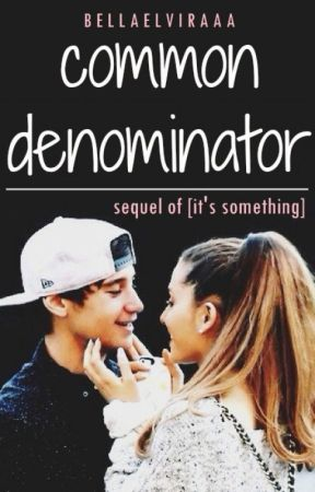 Common Denominator by bellaelviraaa