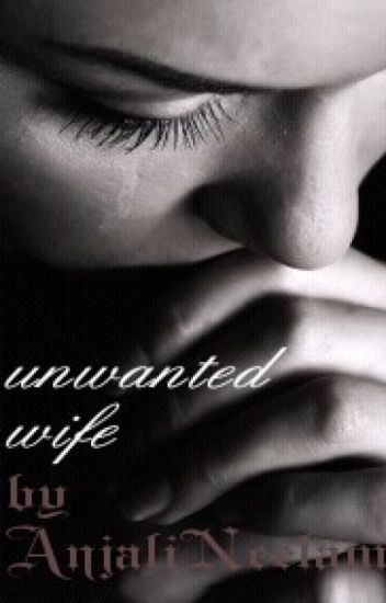 Unwanted Wife