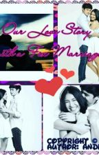 Our Love Story with a Fix Marriage by loveteamjadine15