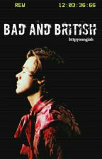 Bad and British [H.S]  *EDITED* by httpyoongiah