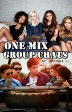 One Mix Group Chats || 1D & LM (slow updates) by Victoria95_