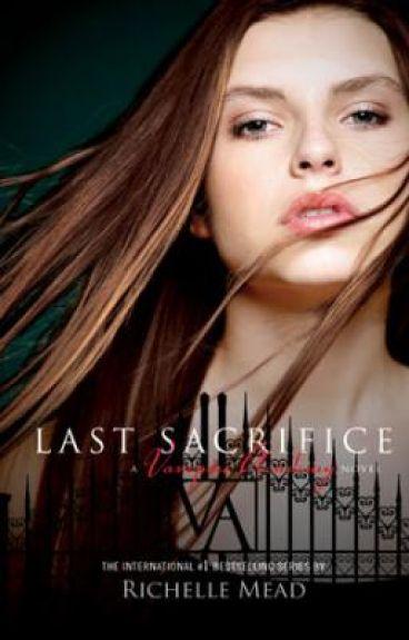 my version of Last Sacrifice