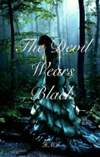 The Devil Wears Black- Completed by 50shadesofblues