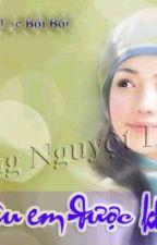 yêu em được không?(full)-Ngải Mân(hay) by hoahong158