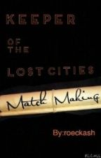 Keeper of the Lost Cities- Match Making by roeckash