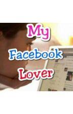 My Facebook Lover by VraimentMagnifique