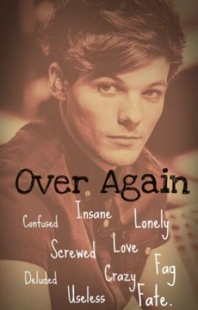 Over Again (Larry Stylinson AU) by LemonGirl11