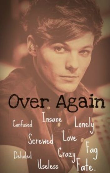 Over Again (Larry Stylinson AU)