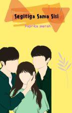 Segitiga Sama Sisi (Edisi Revisi) by PaprikaMerah