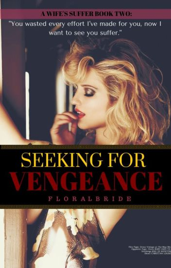 Seeking For Vengeance