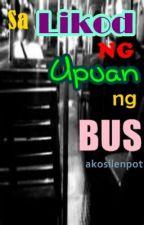 Sa Likod ng Upuan ng Bus (One Shot) by akosilenpot