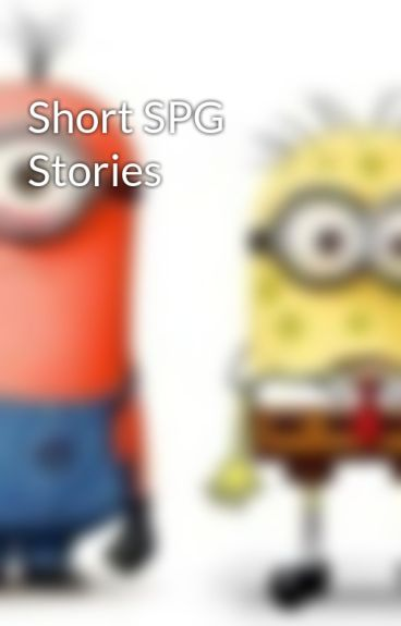 Short SPG Stories