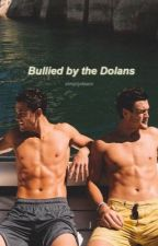 Bullied by the Dolans by simplydaani