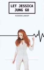 [LOKH BOOK 2] Let Jessica Jung go by hiddenclawsof