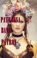 PATRONSA BANA PATRON by 7koyundelisi