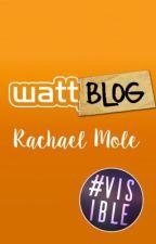 Wattblog #Visible by RachaelMole