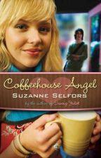 CoffeeHouse Angel - Suzzane Selfors (Español) by 11BlackWings