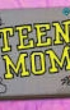 Teen Mom by pretty_itunez