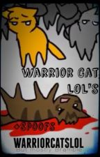 Warrior Cat LOL's by WarriorCatsLOL