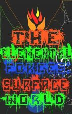 The Elemental Forces: Surface World by ShadowReader1309