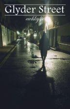 GLYDER STREET | horan ✔ by ewhkylie