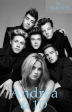 Andrea og 1D (fanfiction) by TheBFF123