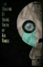 The Binding Of Isaac: Faith of An Angel by Supersonic6299