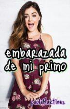 Embarazada De Mi Primo. by PaolaSchreiber