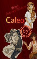 Dopo Eroi dell'Olimpo:Caleo by ETERNALLOVEPERCABETH
