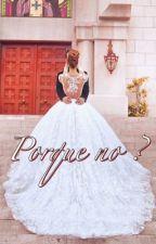 Porque no?  by AnaCarolinaRocha1