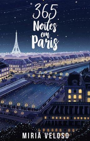 365 Noites em Paris {DEGUSTAÇÃO} by MiriaVeloso