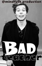 Bad Teacher. - Luke f.f. by purplexwidow