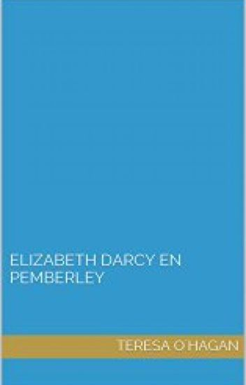 Elizabeth Darcy en Pemberley- Teresa O'Hagan