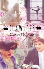 ❝FLAWLESS❞  ||L.S.|| by StylesKyle10